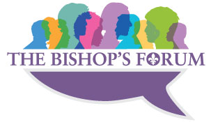 The Bishop's Forum